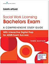 Social Work Licensing Bachelors Exam Guide: A Comprehensive Study Guide for Success (3rd Edition) – Includes Interactive D...