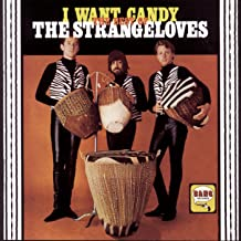 Best the strangeloves i want candy Reviews