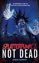 Splatterpunk's Not Dead