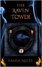 The Raven Tower (Fire-Walker Book 1)