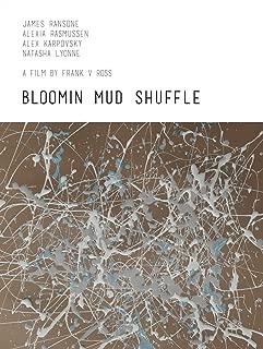 Best bloomin mud shuffle Reviews