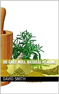 Dr Gary Null Natural Healing