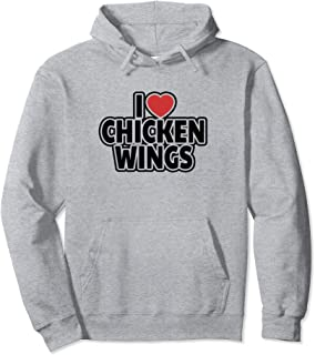 I Love Chicken Wings Pullover Hoodie