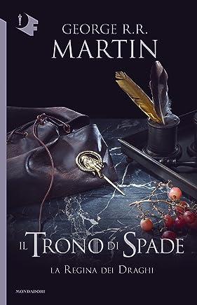Il Trono di Spade - IV. La Regina dei Draghi