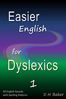 Easier English for Dyslexics 1: All English Sounds with Spelling Patterns