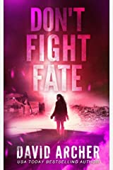 Don't Fight Fate (Cassie McGraw Book 2) Kindle Edition