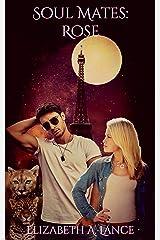 Soul Mates: Rose (Soul Mates #6): A Paranormal Romance Kindle Edition