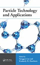 Particle Technology and Applications (Green Chemistry and Chemical Engineering)