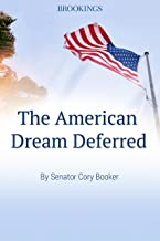 The American Dream Deferred (The Brookings Essay)