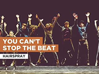 You Can't Stop The Beat in the Style of Hairspray