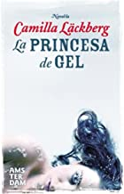 La princesa de gel (Amsterdam Book 45) (Catalan Edition)