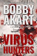 Virus Hunters 3: A Medical Thriller