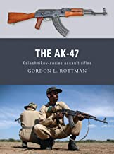 The AK-47: Kalashnikov-series assault rifles (Weapon Book 8