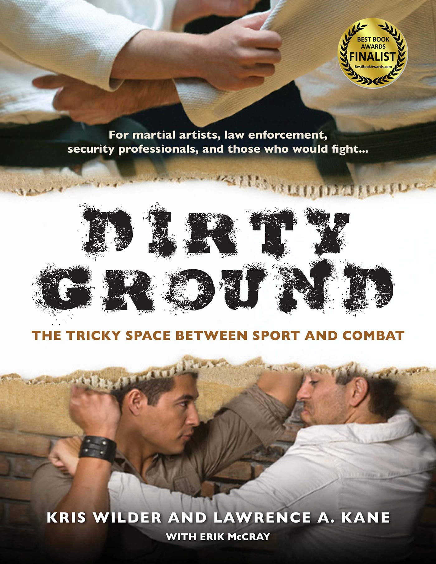 Dirty Ground: The Tricky Space Between Sport And Combat (English Edition)