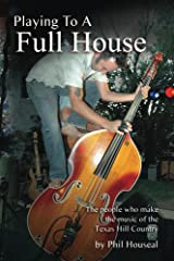 Playing to a Full House Kindle Edition