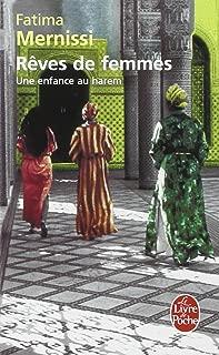 Reves De Femmes: Une Enfance Au Harem (Le Livre De Poche) (French Edition)