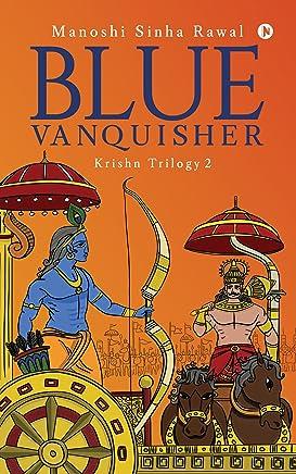 Blue Vanquisher : Krishn Trilogy 2