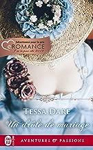 Un drôle de mariage (J'ai lu Aventures & Passions t. 12208) (French Edition)