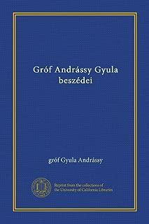 Gróf Andrássy Gyula beszédei (v. 2) (Hungarian Edition)