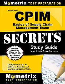 Secretos de los CPIM: Guía básica de estudio para el examen de gestión de la cadena de suministro: Revisión de la prueba CPIM para el examen de certificación en producción y gestión de inventario (Guías de estudio de secretos de Mometrix)
