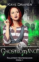 Ghostromance: Reverse Harem Urban Fantasy (Reluctant Necromancer Book 1)