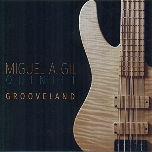 Grooveland by Miguel A. Gil Quintet on Amazon Music - Amazon.com