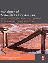 Handbook of Materials Failure Analysis with Case Studies from the Chemicals, Concrete and Power Industries