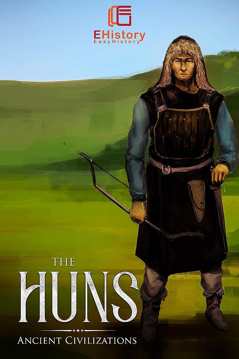 Ancient Civilizations: The Huns (English Edition)