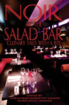 Noir at the Salad Bar: Culinary Tales With A Bite