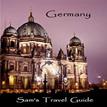 Germany: Essential Travel Tips - All You Need to Know