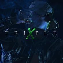 Triple X [Explicit]