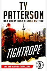 Tightrope: A Covert-Ops Suspense Action Novel (Zeb Carter Thrillers Book 8) Kindle Edition