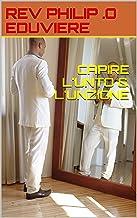 CAPIRE L'UNTO & L'UNZIONE (Italian Edition)