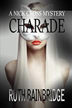 Charade (The Nick Cross Mysteries Book 3) (English Edition)