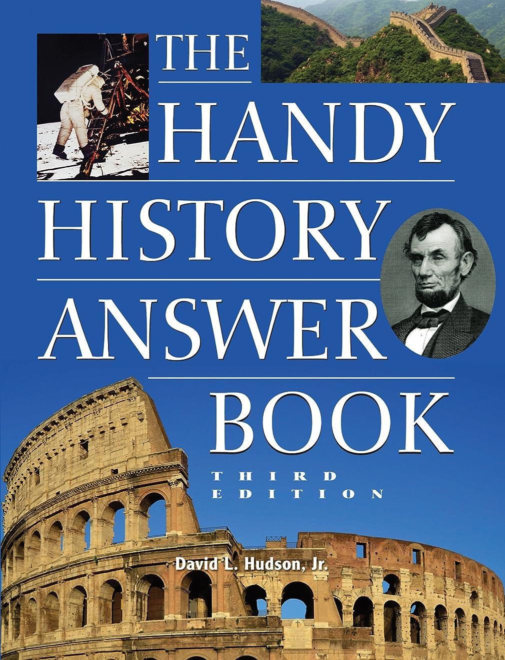 ペンス習熟度必須The Handy History Answer Book (The Handy Answer Book Series) (English Edition)