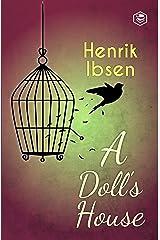 A Doll's House Kindle Edition