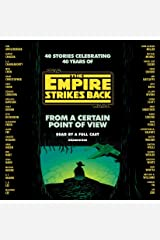From a Certain Point of View: The Empire Strikes Back (Star Wars) Audible Audiobook