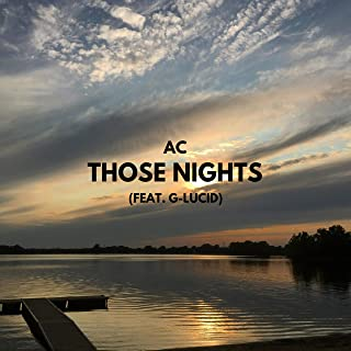 Those Nights (Feat. G-Lucid)