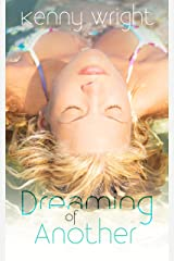 Dreaming of Another (A Naughty Wife Origin Story) (English Edition) Format Kindle