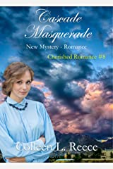 Cascade Masquerade (Cherished Romances Book 8) Kindle Edition