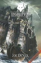 Einsamer Wolf 07 - Schloss des Todes (German Edition)