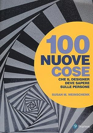100 nuove cose che il designer deve sapere sulle persone