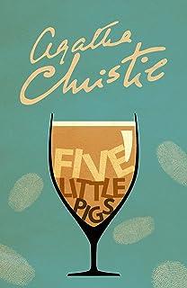 Five Little Pigs (Poirot) (Hercule Poirot Series Book 24) (English Edition)