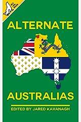 Alternate Australias Kindle Edition