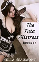 The Futa Mistress: Bundle: Books 1-3 (English Edition)
