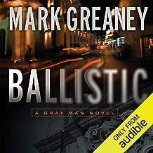 Ballistic: A Gray Man Novel