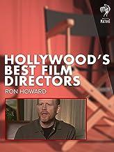 Hollywood's Best Film Directors: Ron Howard