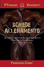 """SCHEDE ALLENAMENTO: Allenamento Palestra: Schede Allenamento Palestra per Mr Universo (The Training """"Universe"""") (Italian Edition)"""