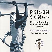 Prison Songs, V. 1: Murderous Home