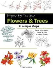 How to Draw: Flowers & Trees: In Simple Steps